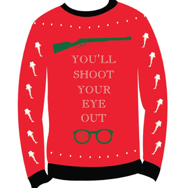 christmas story youll shoot your eye out ugly sweater design
